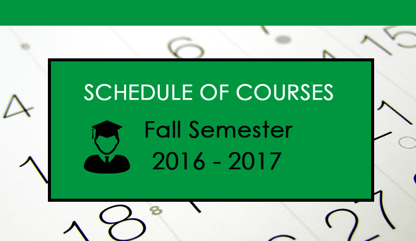 Schedule of Courses Fall Semester 2016_2017