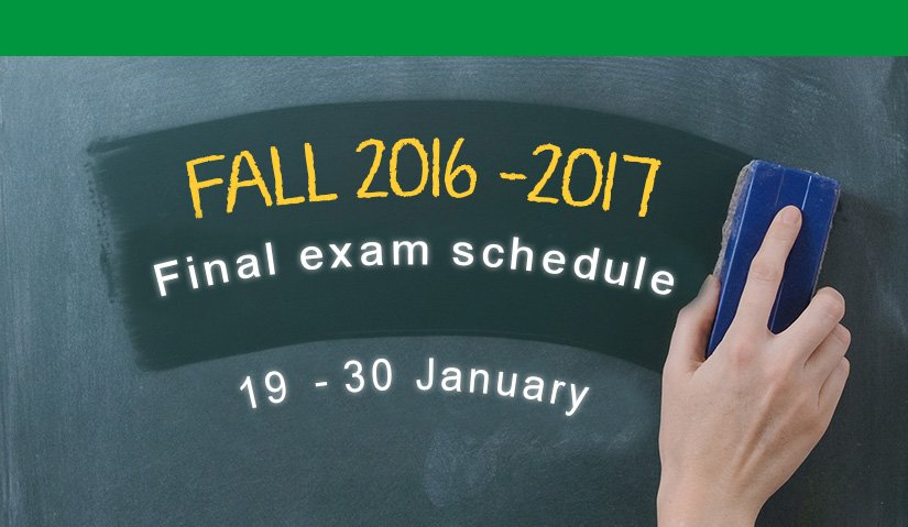 Final exam schedule for first semester academic year 2016-2017
