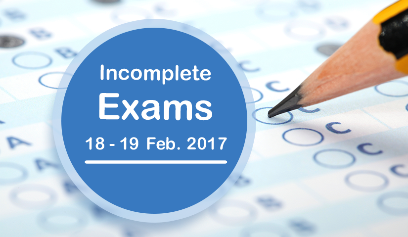 Schedule for Incomplete Examinations for First Semester of Academic Year 2016 – 2017
