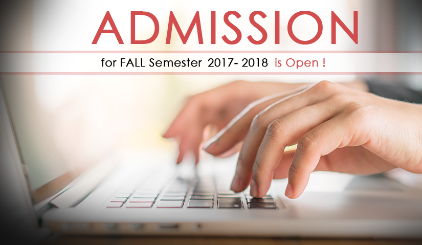 Admission Is Open for Fall Semester 2017 – 2018